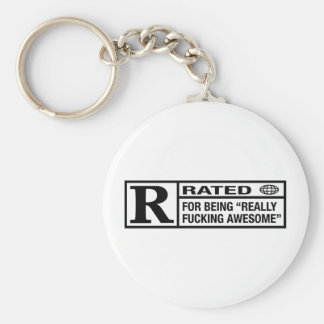 Rated R for being awesome Basic Round Button Key Ring