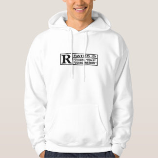 Rated R for being awesome Hoodie