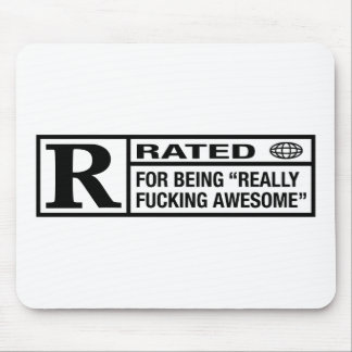 Rated R for being awesome Mouse Pad