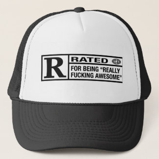 Rated R for being awesome Trucker Hat
