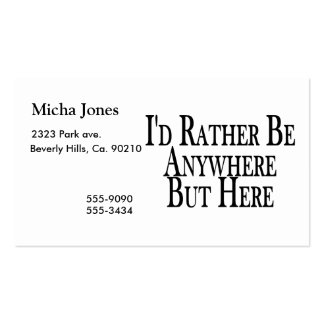 Rather Be Anywhere But Here Pack Of Standard Business Cards