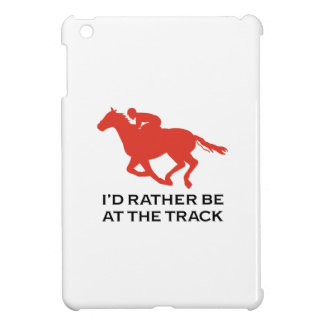 RATHER BE AT THE TRACK iPad MINI CASE