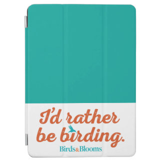 Rather be Birding iPad Air Cover