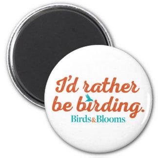 Rather be Birding 2 Inch Round Magnet