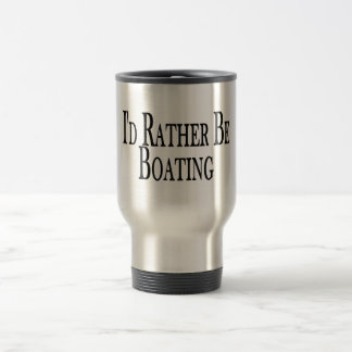 Rather Be Boating Travel Mug