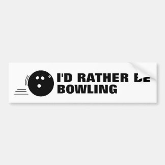 Rather be Bowling Bumper Sticker