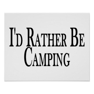 Rather Be Camping Poster