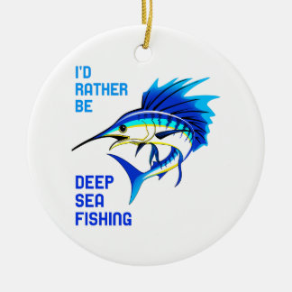 RATHER BE DEEP SEA FISHING CHRISTMAS ORNAMENT