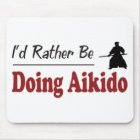 Rather Be Doing Aikido Mouse Mat