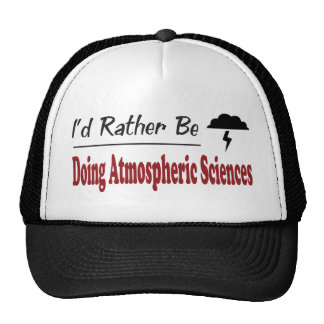 Rather Be Doing Atmospheric Sciences Trucker Hat