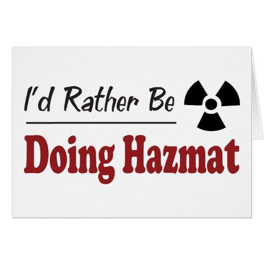 Rather Be Doing Hazmat Card