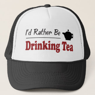 Rather Be Drinking Tea Trucker Hat
