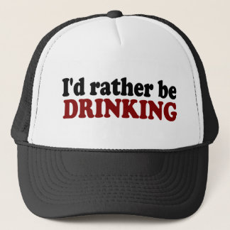 Rather Be Drinking Trucker Hat