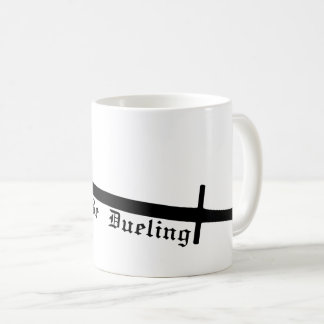 Rather Be Duelling Coffee Mug