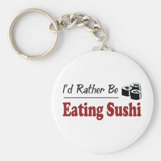 Rather Be Eating Sushi Basic Round Button Key Ring