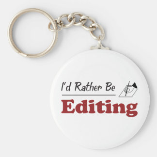 Rather Be Editing Basic Round Button Key Ring