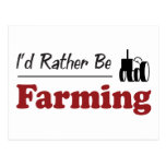 Rather Be Farming Postcard
