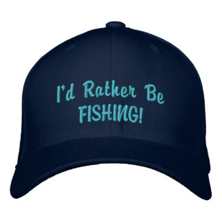 Rather be Fishing CAP Embroidered Hats