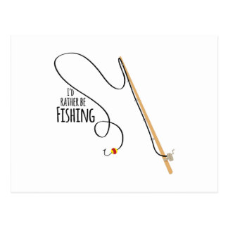 Rather Be Fishing Postcard