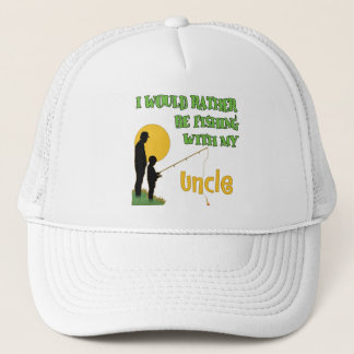 Rather Be Fishing With My Uncle Trucker Hat