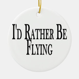 Rather Be Flying Christmas Ornament