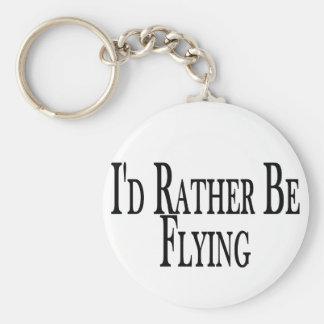 Rather Be Flying Key Ring