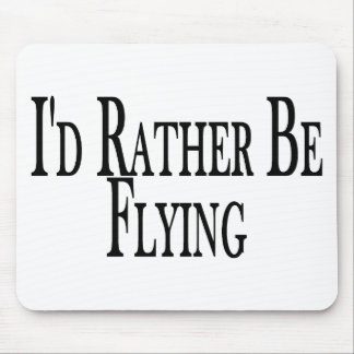 Rather Be Flying Mouse Mat