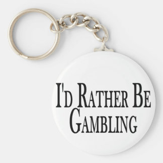 Rather Be Gambling Basic Round Button Key Ring