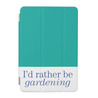 Rather Be Gardening iPad Mini Cover