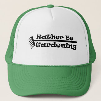 Rather Be Gardening Trucker Hat