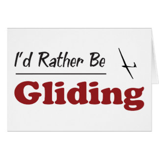 Rather Be Gliding Card
