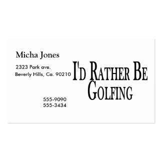 Rather Be Golfing Pack Of Standard Business Cards
