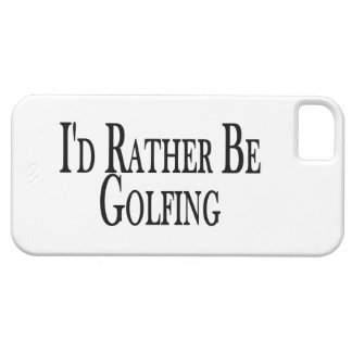 Rather Be Golfing Case For The iPhone 5