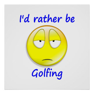Rather Be Golfing Poster