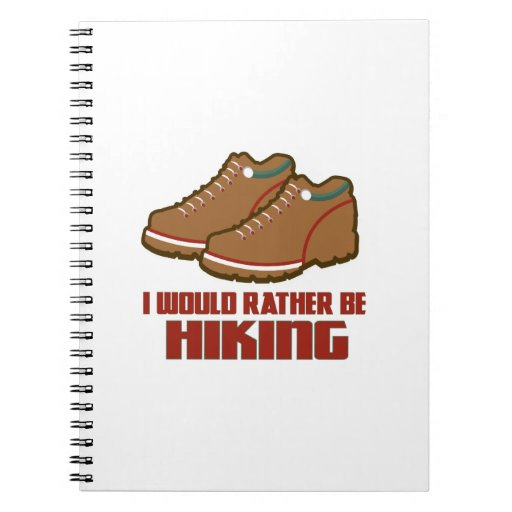 Rather Be Hiking Spiral Notebooks