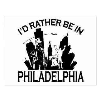 Rather be in Philadelphia Post Card