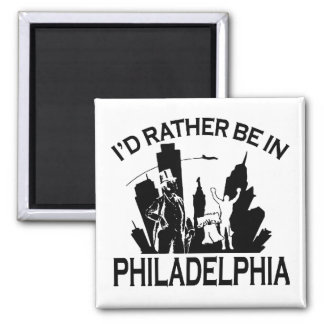 Rather be in Philadelphia Square Magnet