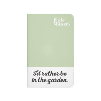 Rather be in the Garden Journal