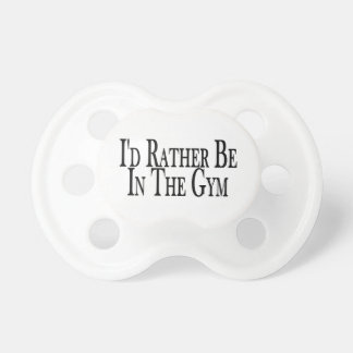 Rather Be In the Gym Baby Pacifiers