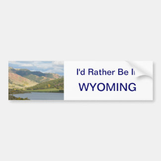 Rather Be in Wyoming Sticker