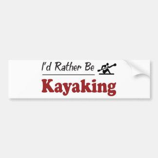 Rather Be Kayaking Bumper Sticker