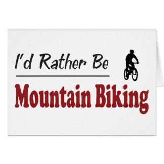 Rather Be Mountain Biking Greeting Card