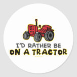 Rather Be On A Tractor Round Stickers