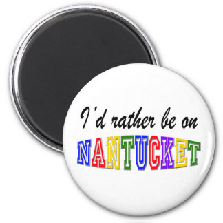 Rather be on Nantucket 6 Cm Round Magnet