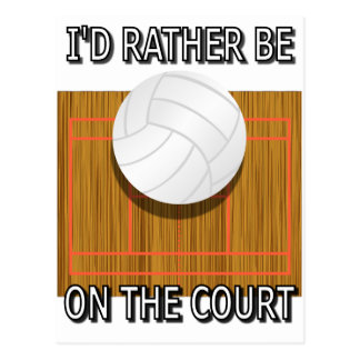 Rather Be on the Volleyball Court Postcard