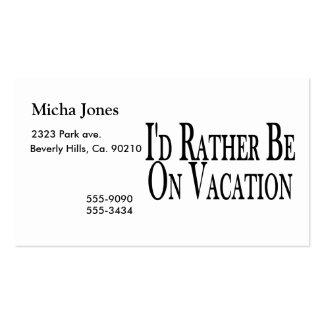 Rather Be On Vacation Pack Of Standard Business Cards