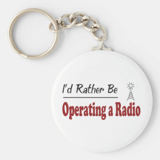 Rather Be Operating a Radio Basic Round Button Key Ring