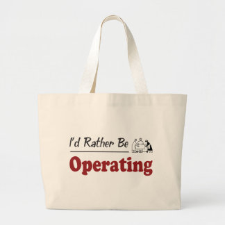 Rather Be Operating Large Tote Bag