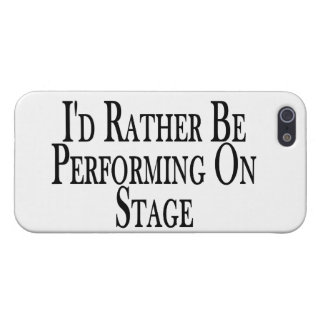 Rather Be Performing On Stage iPhone 5 Covers
