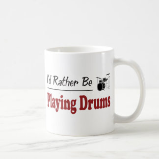 Rather Be Playing Drums Coffee Mug